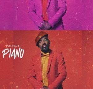 Qwestakufet - Piano (Mp3 Download)