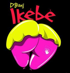 D'Banj - Ikebe (Mp3 Download)