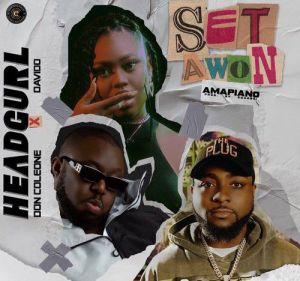 Headgurl ft. Davido, Don Coleone - Set Awon (Amapiano Remix)