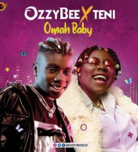 OzzyBee ft. Teni - Omah Baby (Mp3 Download)