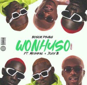 Bosom P-Yung ft. Medikal, Joey B - Wonhuso (Remix)