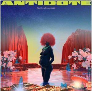 Nao -Antidote ft. Adekunle Gold