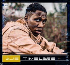 DOWNLOAD MP3: Aje - Timeless (EP)