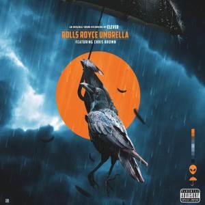 Clever ft. Chris Brown - Rolls Royce Umbrella Mp3 Download