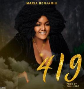 Maria Benjamin - 419 (Mp3 Download)