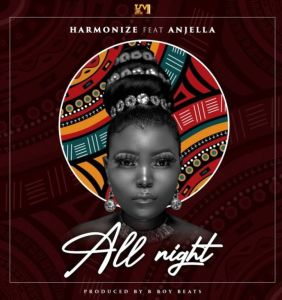 Harmonize - All Night ft. Anjella (Mp3 Download)