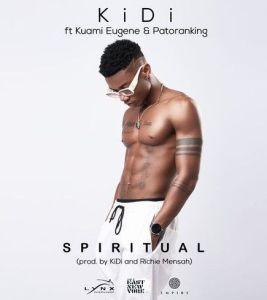 KiDi ft. Patoranking, Kuami Eugene - Spiritual Mp3 Download
