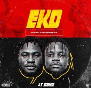 2TBoyz-Eko(Mp3 Download)