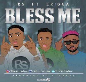 RS ft Erigga - Bless Me (Mp3 Download)