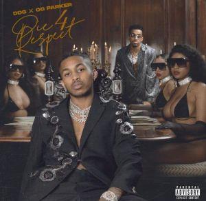 ALBUM: DDG & OG Parker - Die 4 Respect