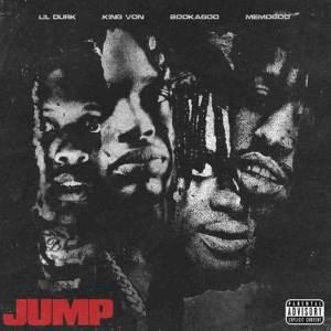Lil Durk - Jump ft. King Von, Booka600 & Memo600