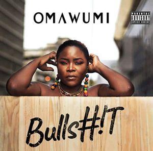 Omawumi - Bullshit (Mp3 Download)
