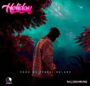 Balloranking - Holiday (Mp3 Download)