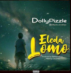 Dollypizzle - Eledalomo (Mp3 Download)