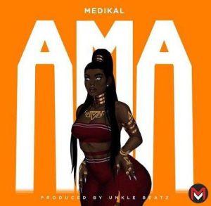 Medikal - Ama (Mp3 Download)