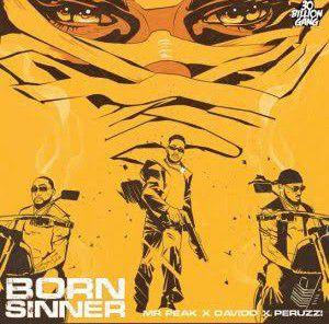 Mr Peak - Born Sinner ft. Davido, Peruzzi (Mp3 Download)