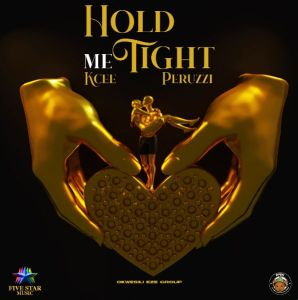 Kcee - Hold Me Tight ft. Peruzzi (Mp3 Download)
