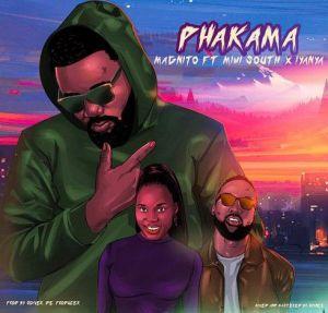 Magnito - Phakama ft. Iyanya, Mimi South (Mp3 Download)