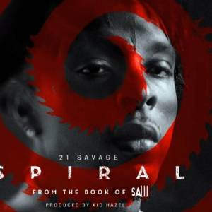 21 Savage - Spiral: From the Book of Saw Soundtrack (EP)
