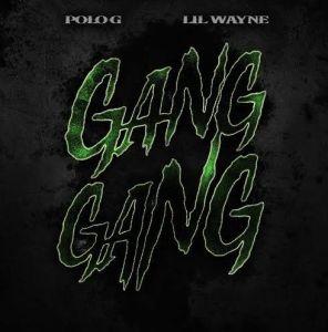 Polo G ft. Lil Wayne - Gang Gang (Mp3 Download)