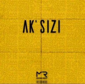 Makwa ft. ListenToFable - AKsizi (Mp3 Download)