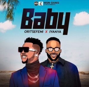Oritse Femi - Baby ft. Iyanya (Mp3 Download)