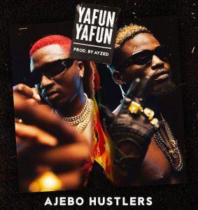 Ajebo Hustlers - Yanfu Yanfu (Mp3 Download)