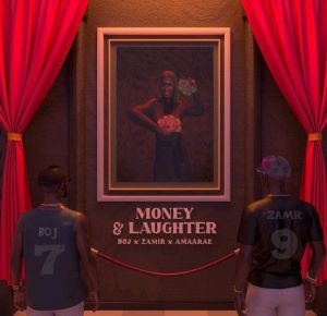 BOJ - Money And Laughter ft. Zamir, Amaarae (Mp3 Download)
