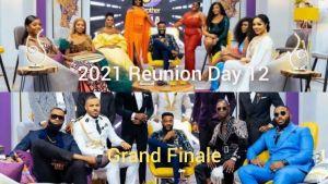 Bbnaija Lockdown Reunion Day 12 & 2021 Grand Finale (Video)