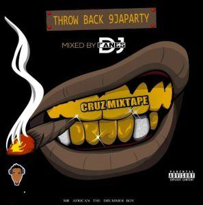 Mixtape: Dj Fanes - Throw Back 9JA Party Cruz Mix