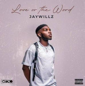 Jaywillz - Medicine (Mp3 Download)