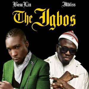 BosaLin - The Igbos ft. Illbliss