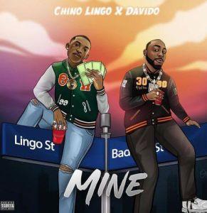 Chino Lingo ft. Davido - Mine (Mp3 Download)