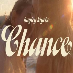 Hayley Kiyoko - Chance