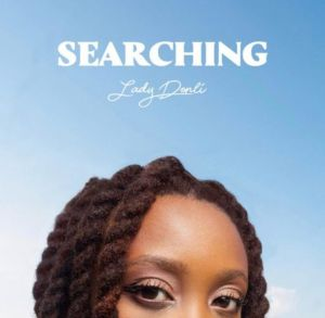 Lady Donli - Searching (Mp3 Download)