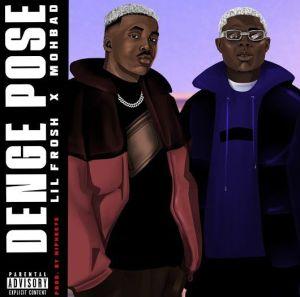 Lil Frosh ft. Mohbad - Denge Pose (Mp3 Download)