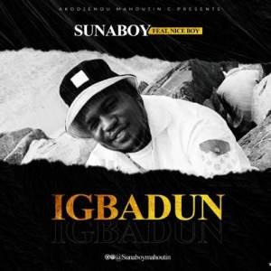 SunaBoy - Igbadun ft. NiceBoy