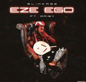 Slimcase - Eze Ego ft. Daisy