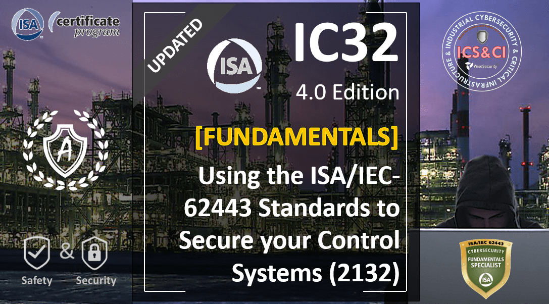 IC32 Course: Using the ISA / IEC-62443 standard to protect Control Systems, Spanish