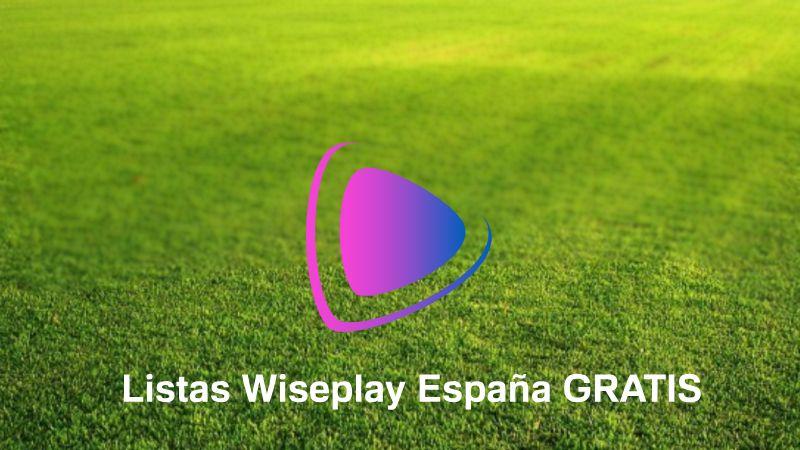 Listas Wiseplay Espa 241 A Tdt 2020【 Futbol Peliculas ️