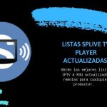 Descargar LISTAS SPLIVE TV PLAYER