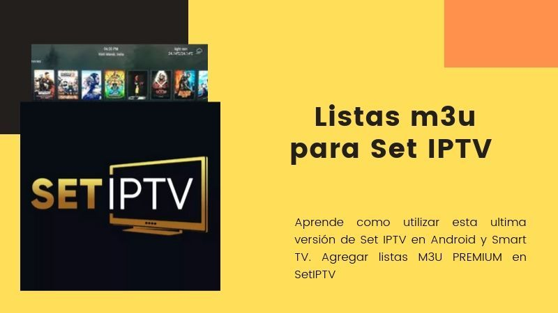 Set IPTV en Android y Smart TV