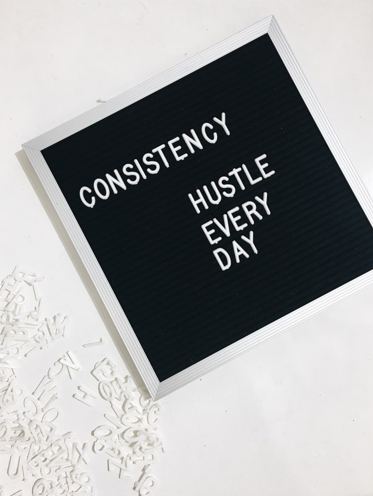 find your focus letter board consistency hustle