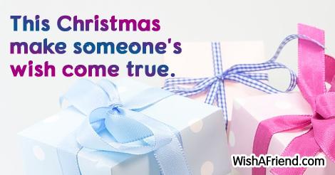 This Christmas make someone's wish come, Christmas Thoughts