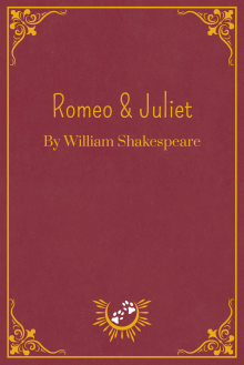 Book Cover of Romeo & Juliet, by William Shakespeare