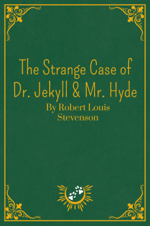 Book Cover of The Strange Case of Dr Jekyll & Mr Hyde, by Robert Louis Stevenson