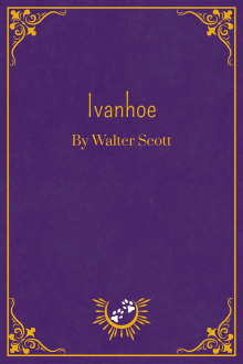 Book Cover of Ivanhoe, by Walter Scott