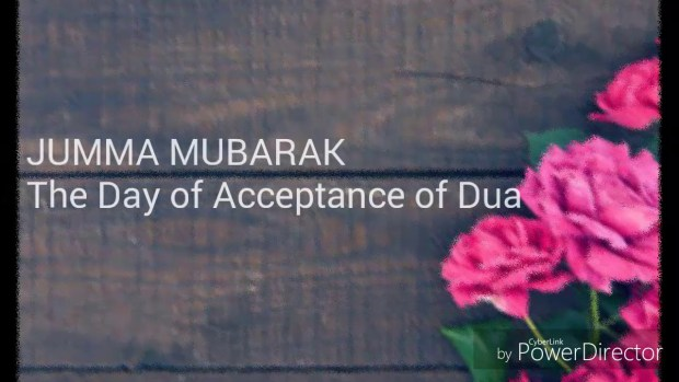 jumma mubarak the day of acceptance of dua