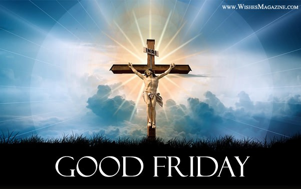 Good Friday Wishes Sms | 2018 Holy Friday Messages