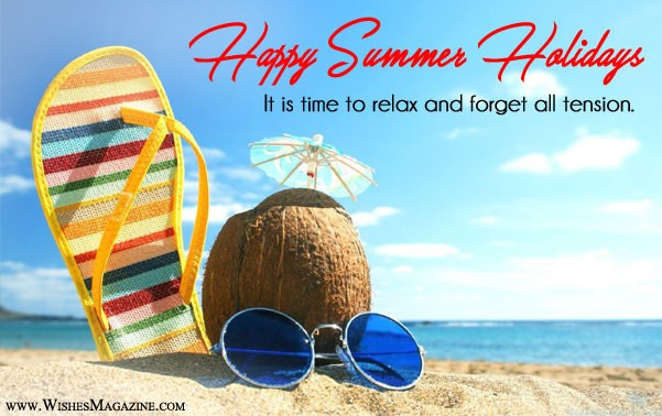 Happy Summer Holidays Wishes | Summer Holidays Messages